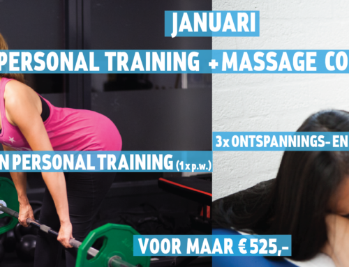 Janurai Personal Training + Massage Combi-Actie